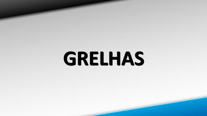 Grelhas