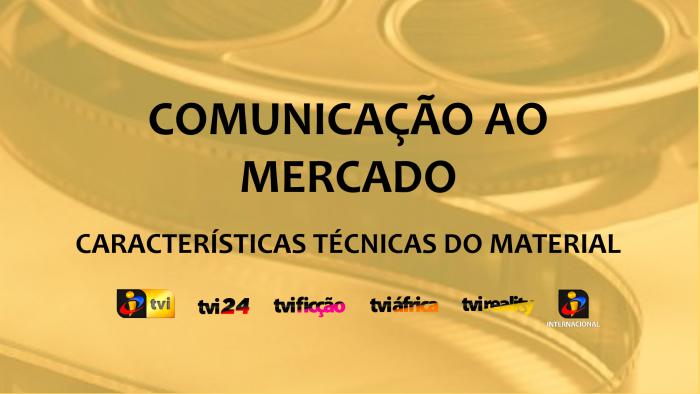 Comunicação ao Mercado - Características Técnicas do Material