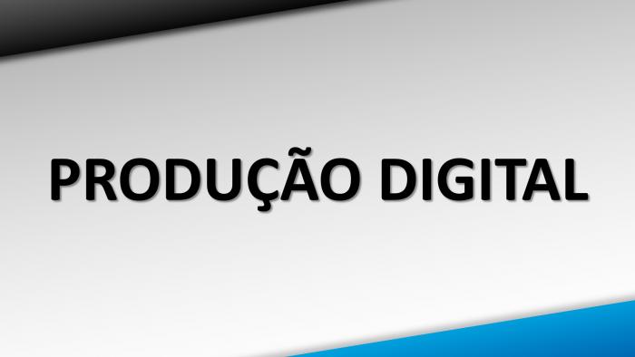 Produção Digital