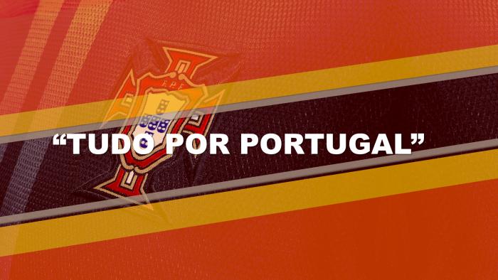 Tudo por Portugal!