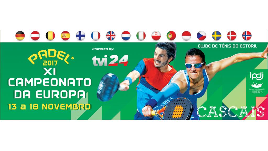 A TVI 24 apoia a 11ª Edição do Campeonato Europeu de Padel