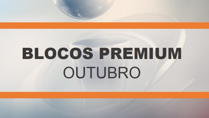 Blocos Premium Outubro