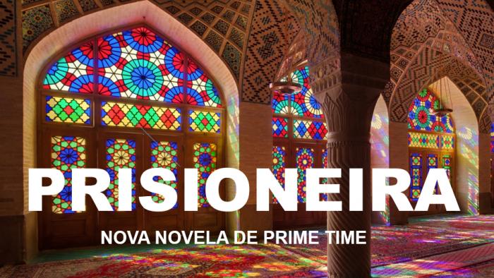 Prisioneira – Nova Novela