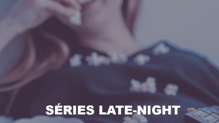 Séries Late-Night
